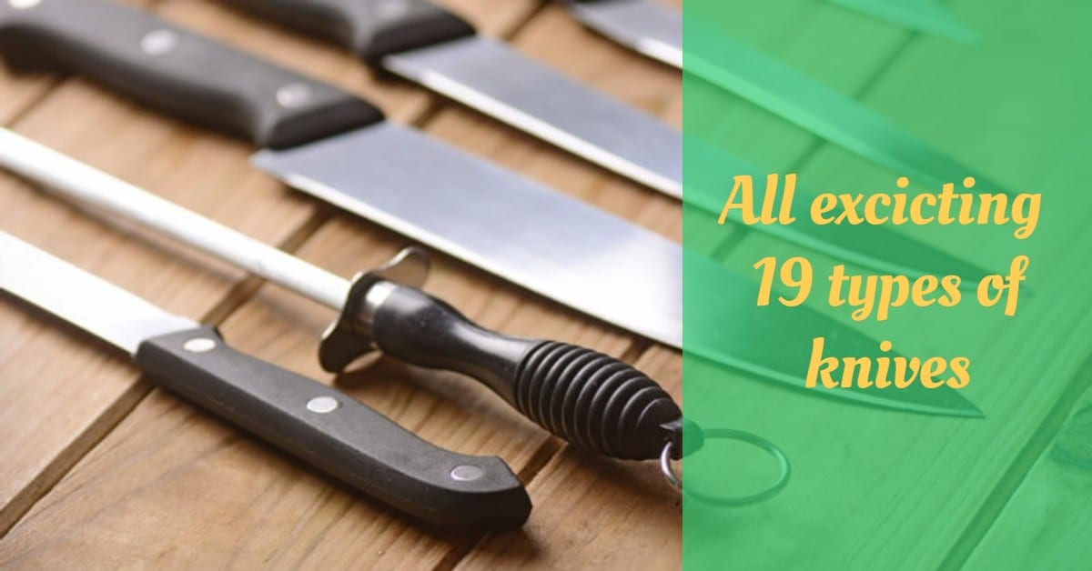 All excicting 19 types of knives