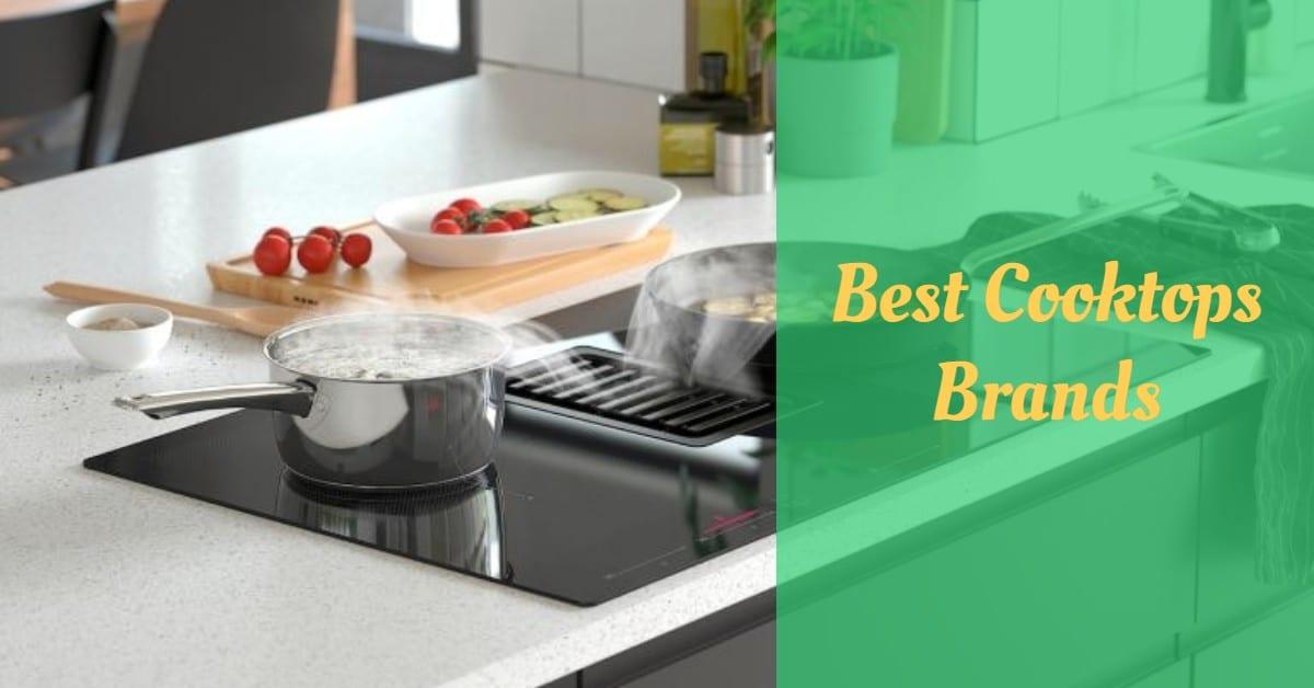 Best Cooktops Brands