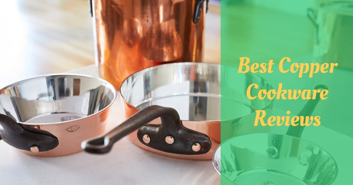 Best Copper Cookware Reviews