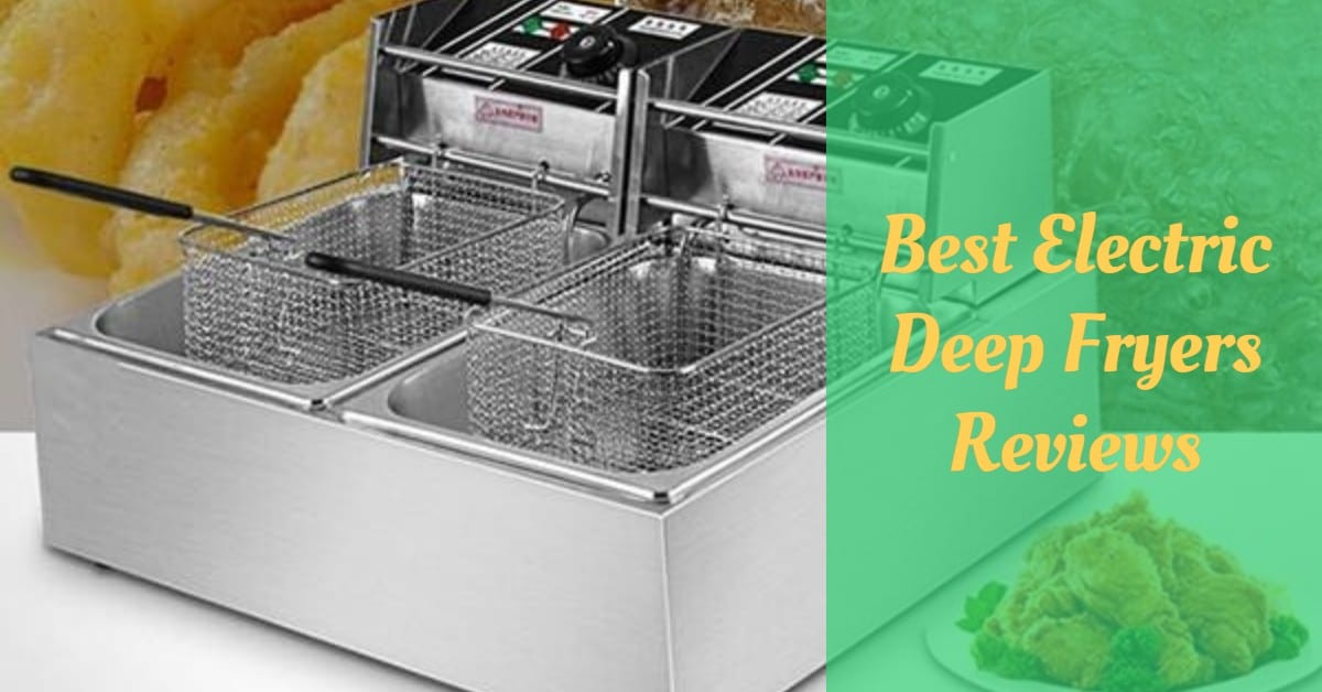 Best Electric Deep Fryers Reviews