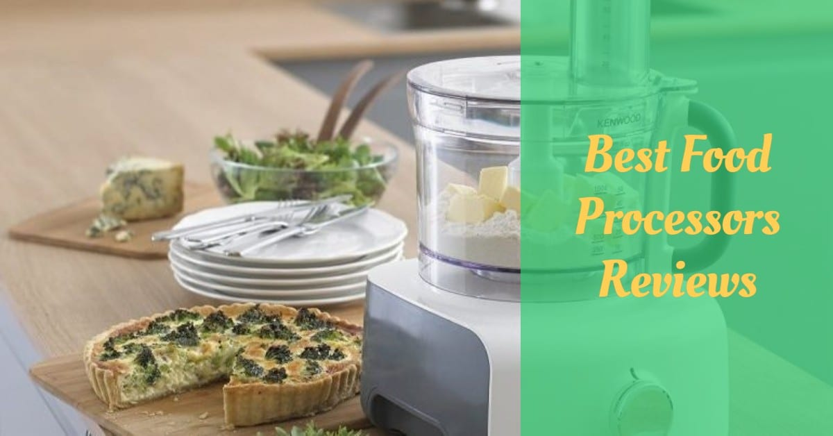 Best Food Processors Reviews