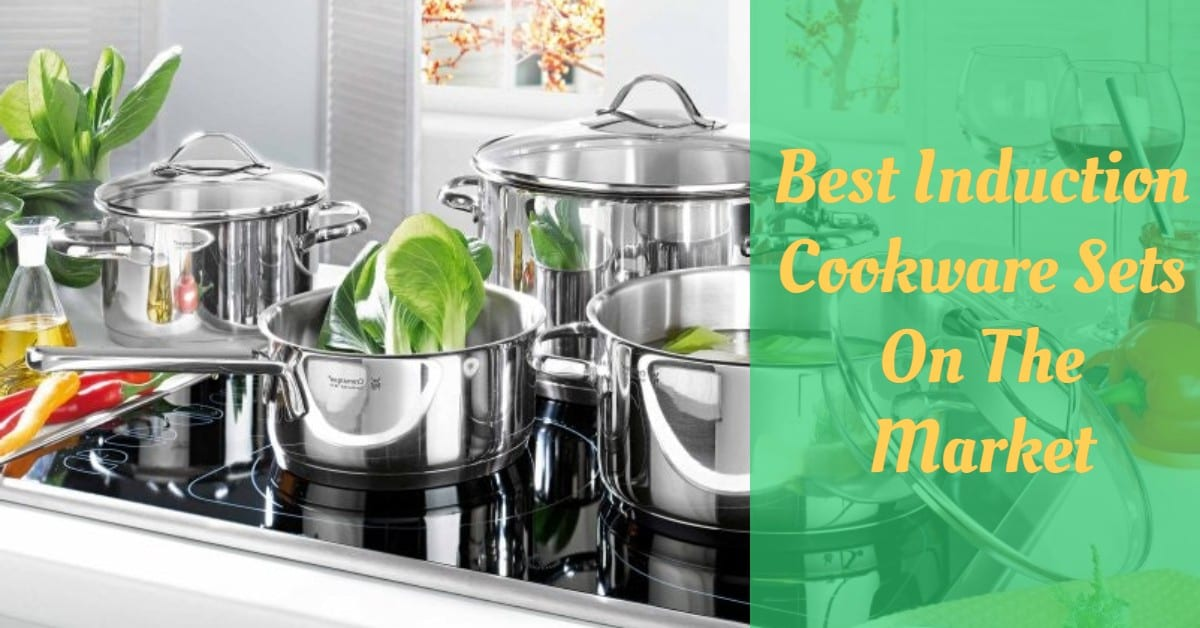 Best Induction Cookware Sets On The Market
