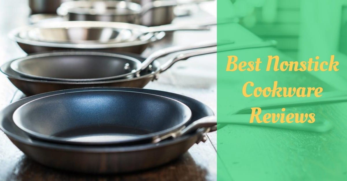 Best Nonstick Cookware Reviews