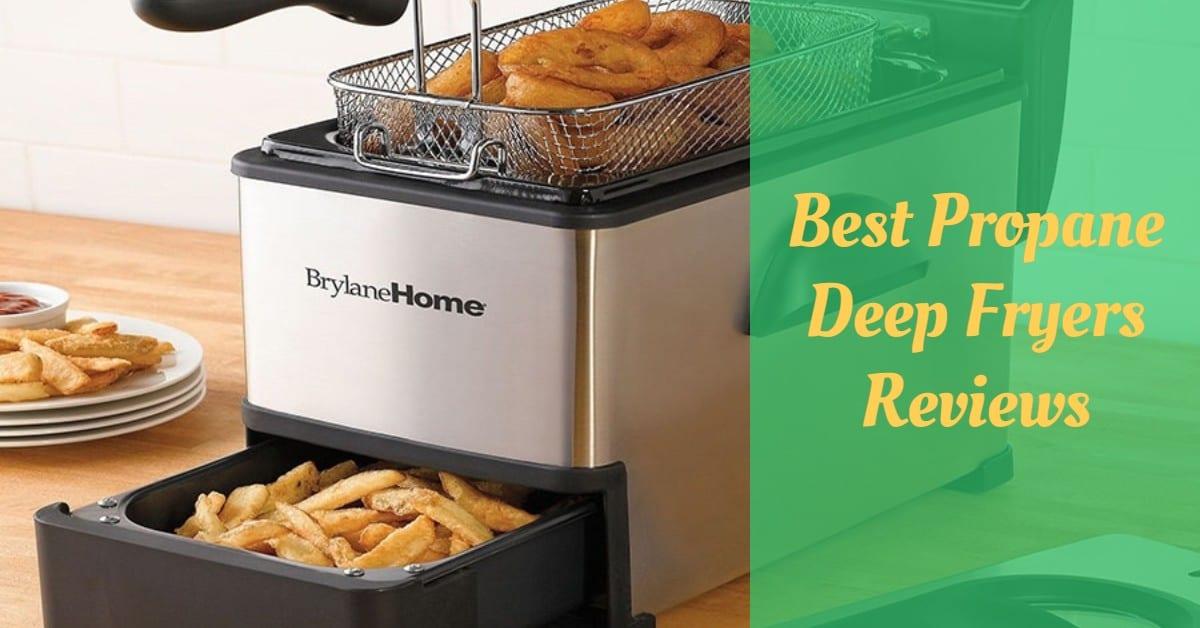 Best Propane Deep Fryers Reviews