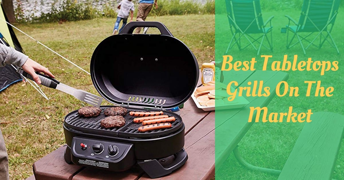 Best Tabletops Grills On The Market