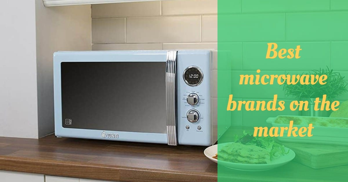 Best microwave brands on the market