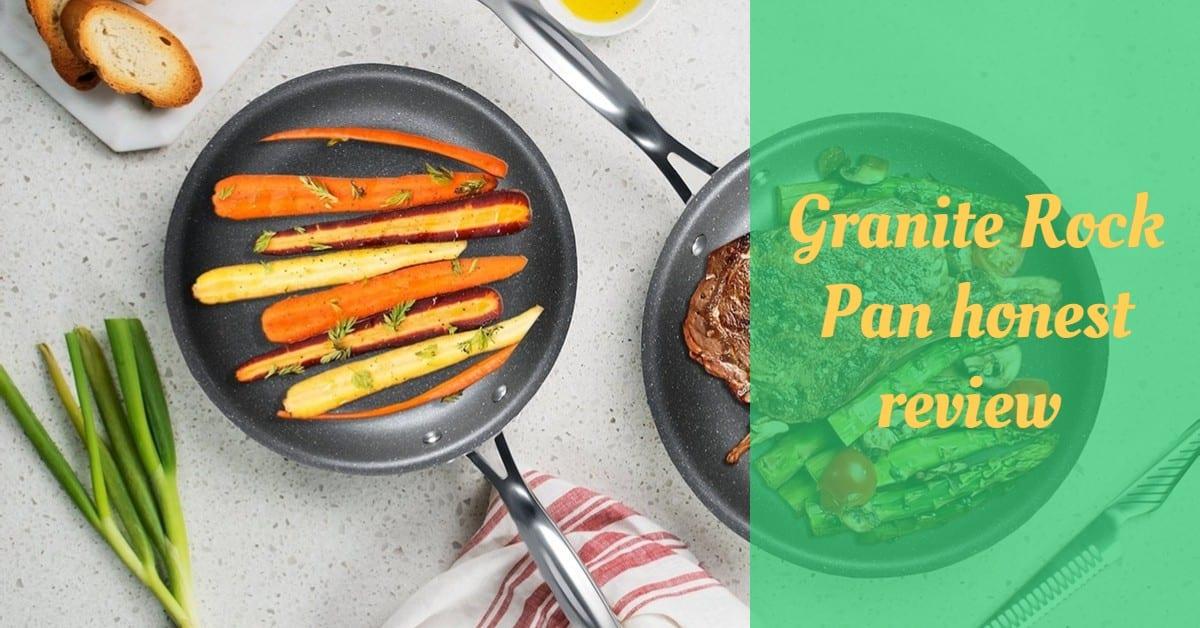 Granite Rock Pan honest review