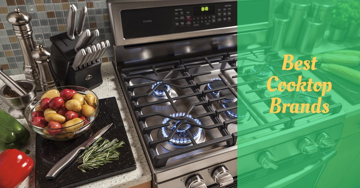 best cooktop brands