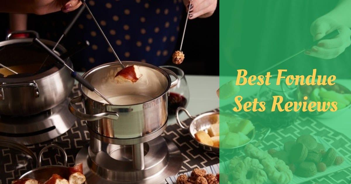 Best Fondue Sets Reviews