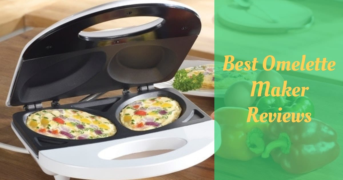 Best Omelette Maker Reviews